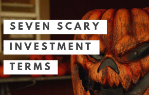 Scary investment terms