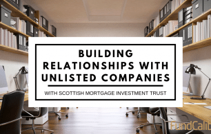 building relationships with unlisted companies scottish mortgage investment trust